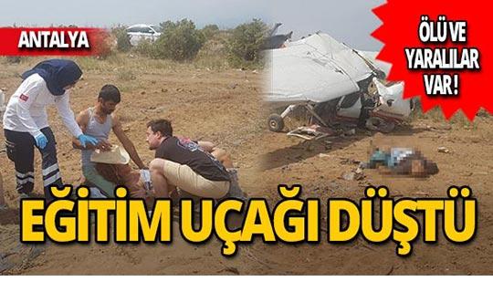 Antalya'da uçak düştü: Ölü ve yaralılar var!