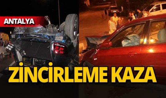 Antalya'da zincirleme kaza: Yaralılar var!