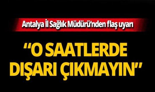 Antalya yanıyor! Uyarı üstüne uyarı
