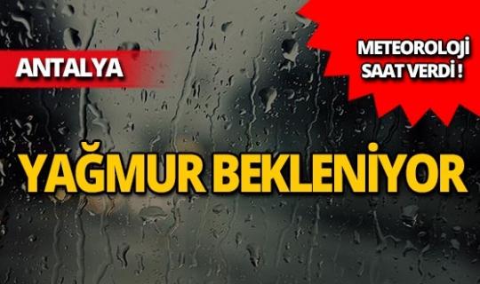 Antalyalılar dikkat! Yağmur bekleniyor
