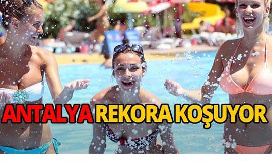 Turizm cenneti Antalya yine rekora koşuyor