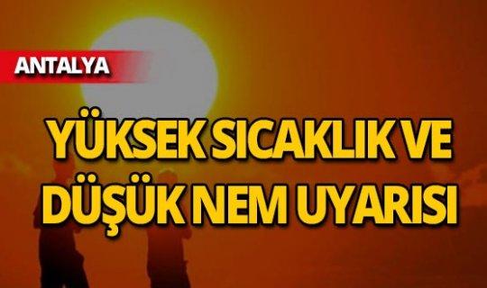 Dikkat! Antalya için peş peşe sıcaklık uyarısı