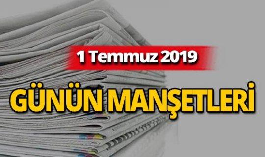 1 Temmuz 2019 Antalya'nın yerel gazete manşetleri
