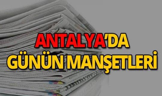 2 Temmuz 2019 Antalya'nın yerel gazete manşetleri