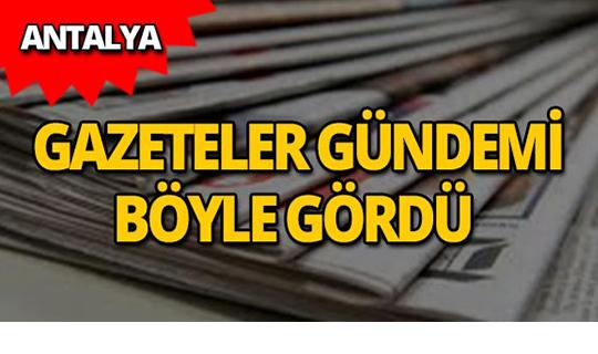 4 Temmuz 2019 Antalya'nın yerel gazete manşetleri