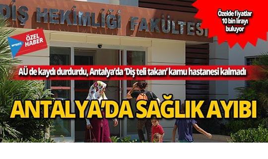 Antalya'da ağız sağlığı bozuk nesiller yolda!