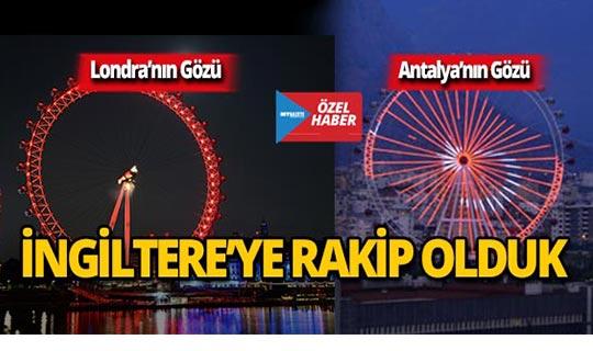 Antalya'nın Gözü ile İngiltere'ye rakip olduk