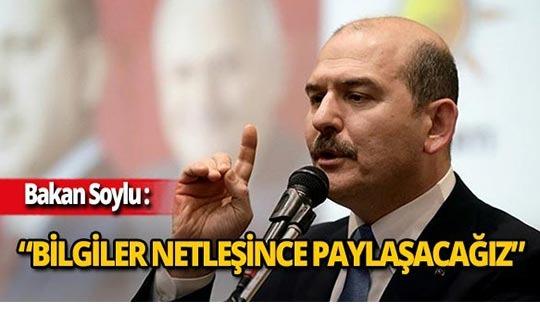 """Bakan Soylu'dan patlama ile ilgili açıklama: """"Kimlikleri belli"""""""