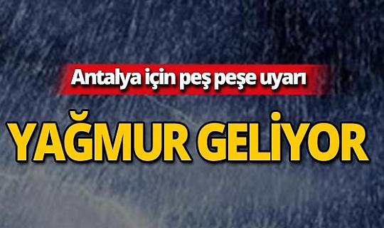 Dikkat! Antalya'da yağmur bekleniyor