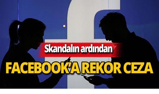 Facebook rekor ceza ödeyecek!