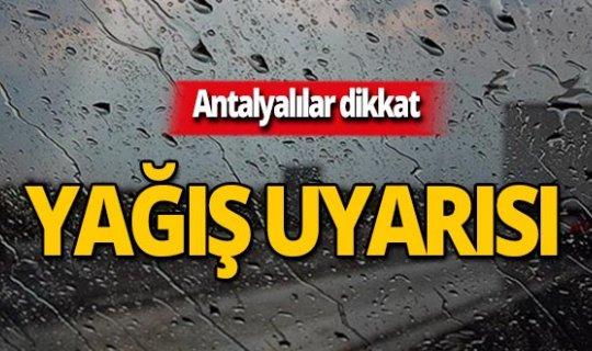Meteoroloji Antalya'yı uyardı: Yağışlı olacak!
