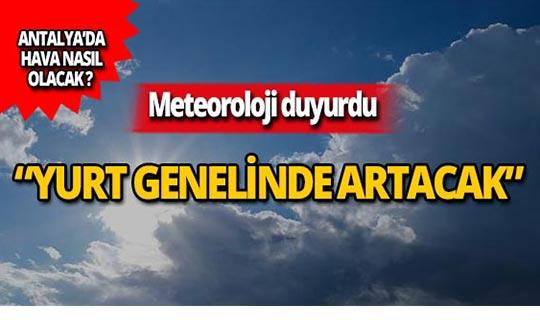 Meteoroloji duyurdu: Mevsim normallerinin üzerinde...