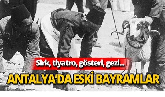 1934'lü yıllarda Antalya'da bayram etkinlikleri