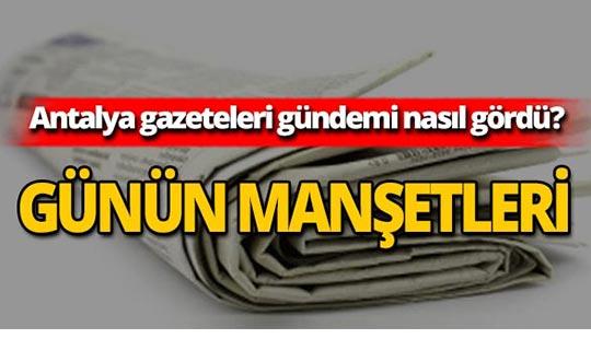 23 Ağustos 2019 Antalya'nın yerel gazete manşetleri