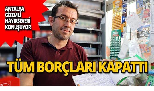 Antalya bu hayırseveri konuşuyor!