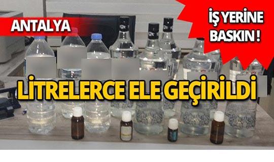 Antalya'da litrelerce ele geçirildi!
