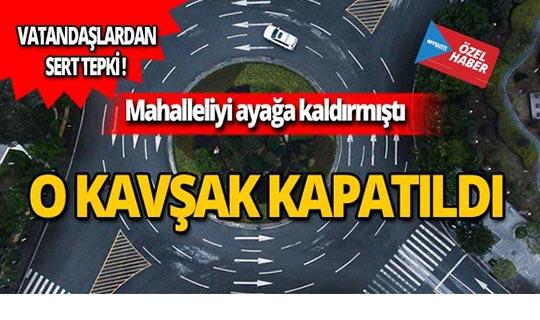Antalya'da o kavşak iptal edildi! Mahalleli tepki gösterdi