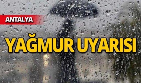 Antalya için uyarı: Yağmur geliyor!