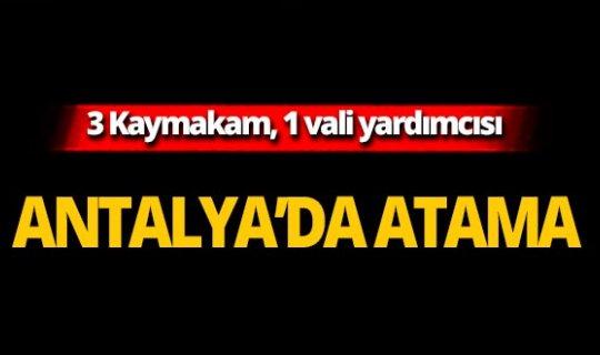 Antalya'ya 3 kaymakam, 1 vali yardımcısı atandı!