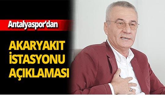 Antalyaspor'dan akaryakıt istasyonu açıklaması