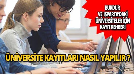 Burdur ve Isparta'daki üniversitelere nasıl kayıt yapılır?