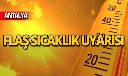 Dikkat! Antalya'da sıcaklık artıyor