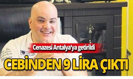 Hayatını kaybeden mafya babasının cebinden 9 lira çıktı!