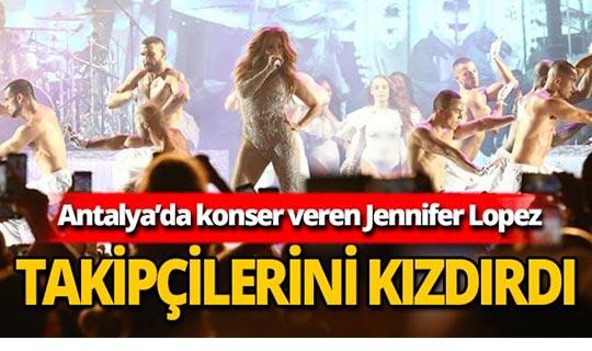 Jennifer Lopez Türkiye'deki takipçilerini kızdırdı