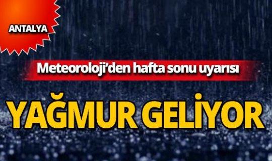 Meteoroloji'den haftasonu uyarısı: Yağmur geliyor