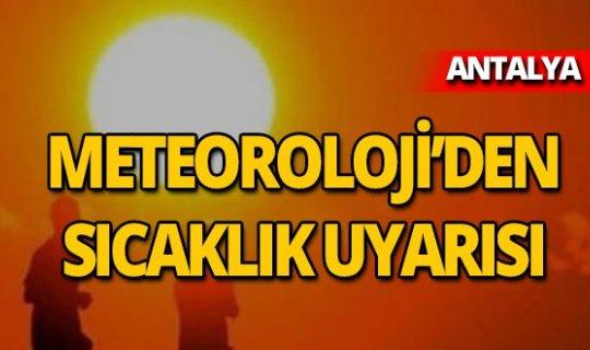 Meteoroloji'den peş peşe yüksek sıcaklık uyarısı