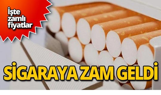 Sigaraya zam geldi! İşte fiyatlar