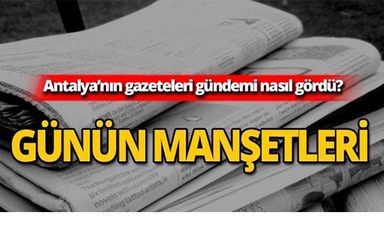 10 Eylül 2019 Antalya'nın yerel gazete manşetleri