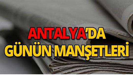 2 Eylül 2019 Antalya'nın yerel gazete manşetleri