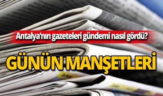 30 Eylül 2019 Antalya'nın yerel gazete manşetleri