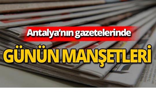 3 Eylül 2019 Antalya'nın yerel gazete manşetleri