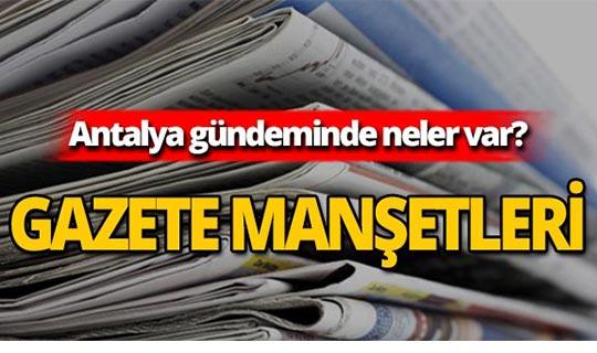 4 Eylül 2019 Antalya'nın yerel gazete manşetleri
