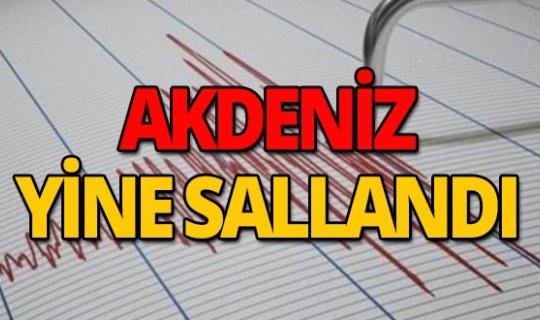 Akdeniz'de 4.5 şiddetinde deprem!