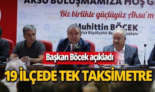 Antalya'da 19 ilçede tek taksimetre!
