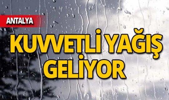 Antalya'da kuvvetli yağış uyarısı