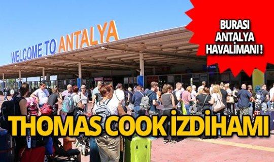 Antalya'da Thomas Cook kuyruğu!