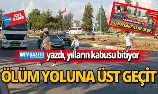Antalya'da yılların kabusu bitiyor!