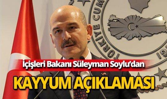 Bakan Soylu'dan İstanbul ve Ankara için kayyum açıklaması!