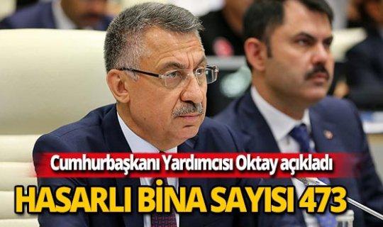 """Cumhurbaşkanı Yardımcısı Oktay açıkladı: """"Sayı 473"""""""