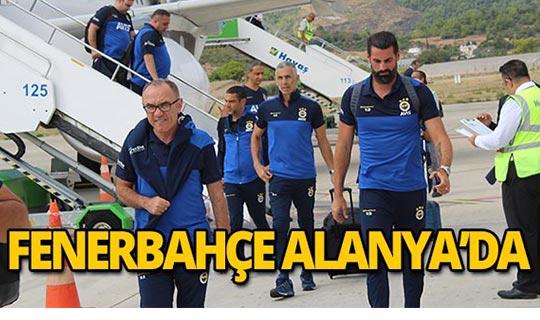 Fenerbahçe yarın oynanacak maç için Alanya'ya geldi