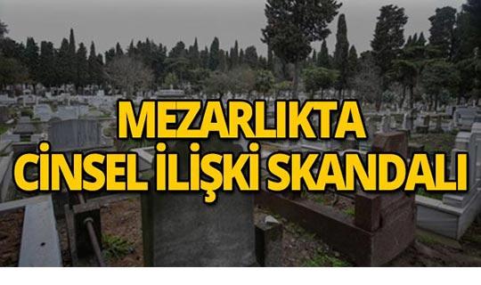 Mezarlıkta iğrenç olay!