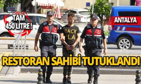 Restoran sahibi tutuklandı!