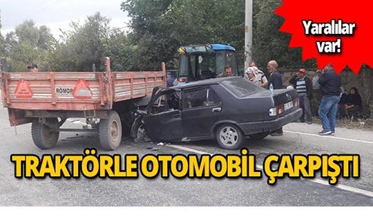 Traktör ile otomobil çarpıştı!