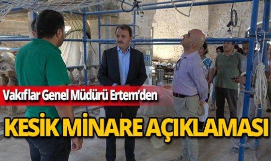 Adnan Ertem'den 'Kesik Minare' açıklaması