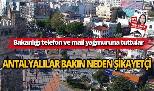 Antalyalılar bakın neden şikayetçi!