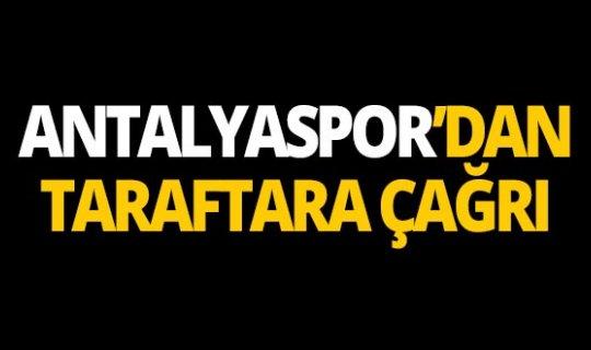 Antalyaspor yönetiminden taraftarlara çağrı